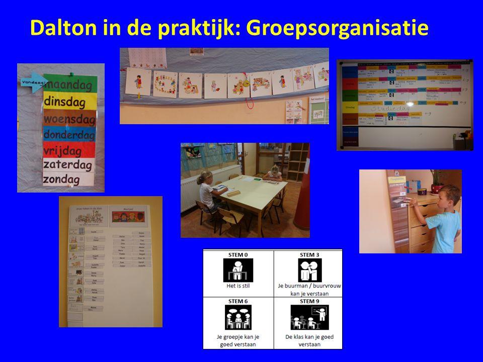 Dalton in de praktijk: Taken maken • Alle groepen werken met een weektaak