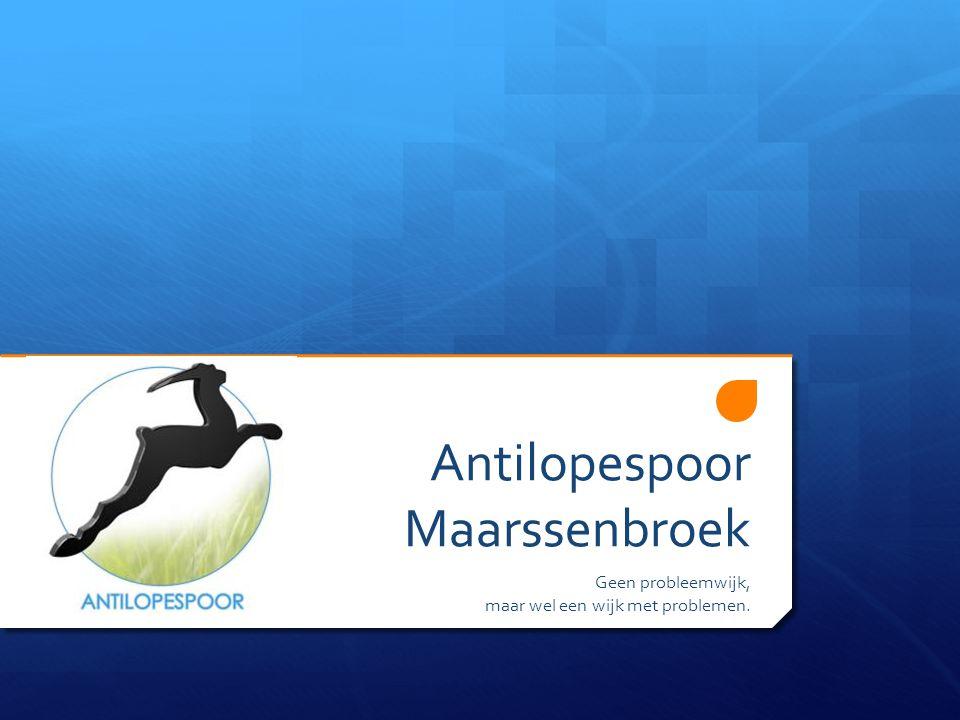 Antilopespoor Maarssenbroek Geen probleemwijk, maar wel een wijk met problemen.