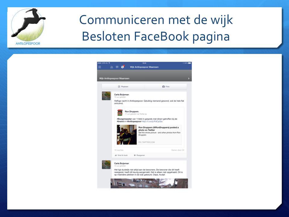 Communiceren met de wijk Besloten FaceBook pagina