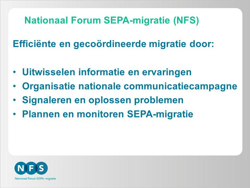 7 Efficiënte en gecoördineerde migratie door: •Uitwisselen informatie en ervaringen •Organisatie nationale communicatiecampagne •Signaleren en oplosse