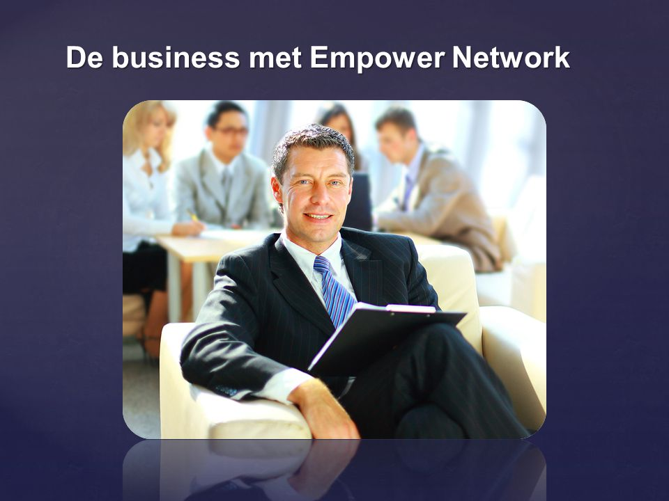 De business met Empower Network