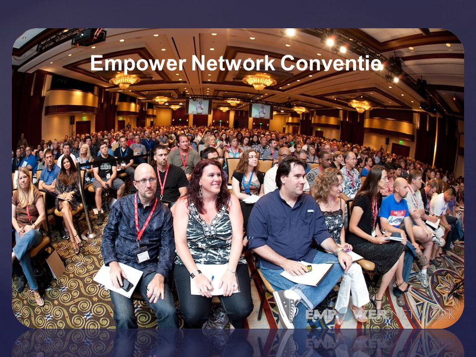 Empower Network Conventie