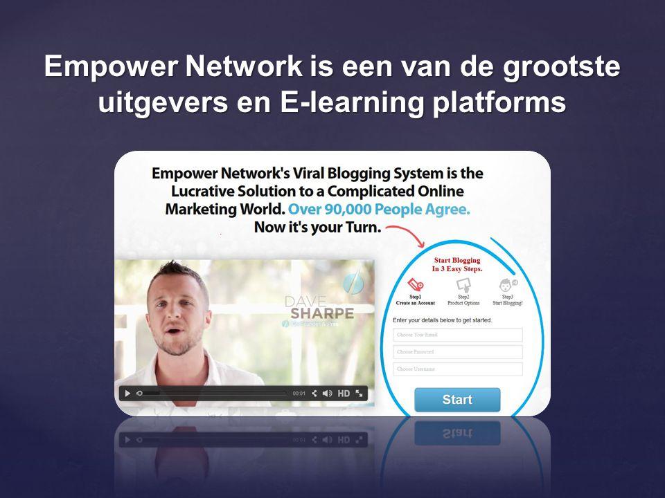 Empower Network is een van de grootste uitgevers en E-learning platforms