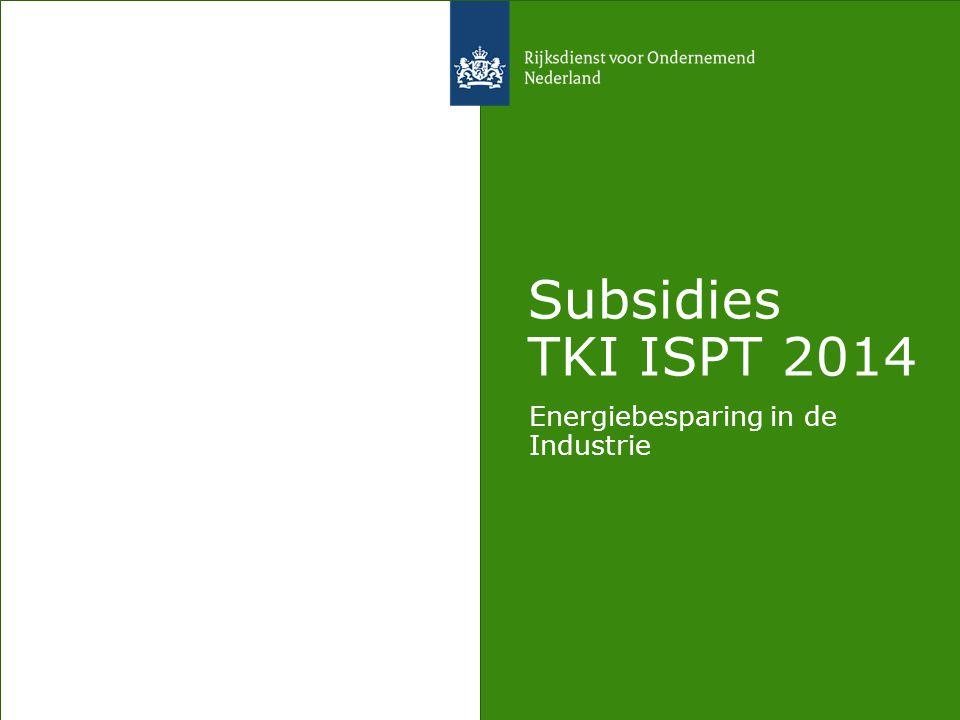 Subsidies TKI ISPT 2014 Energiebesparing in de Industrie