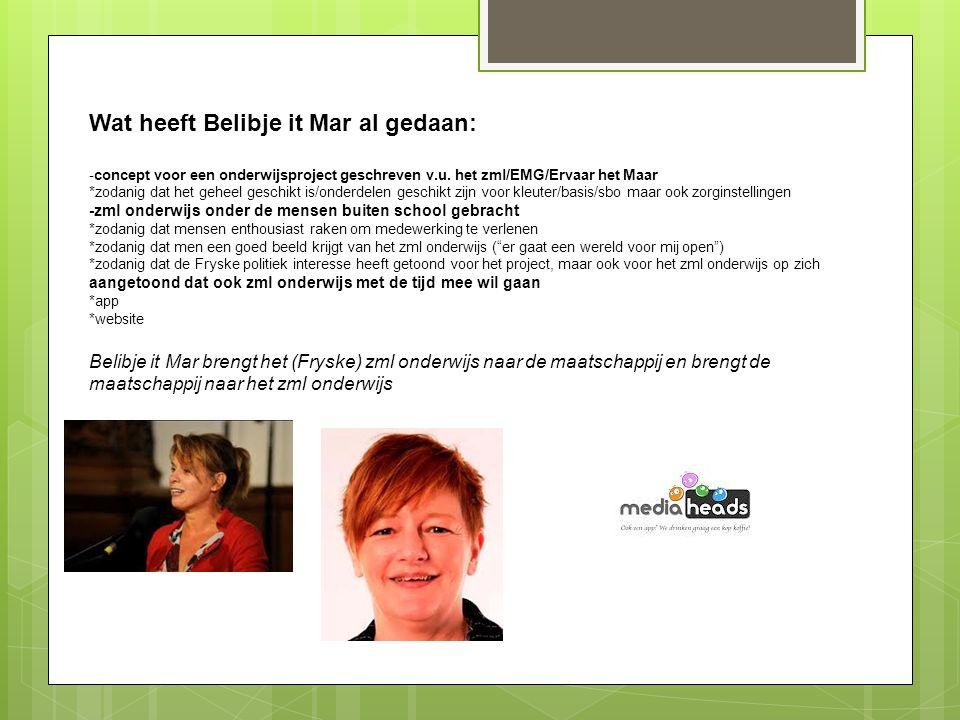 Wat heeft Belibje it Mar al gedaan: -concept voor een onderwijsproject geschreven v.u.