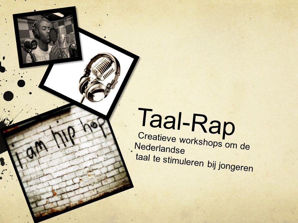 Taal-Rap Creatieve workshops om de Nederlandse taal te stimuleren bij jongeren