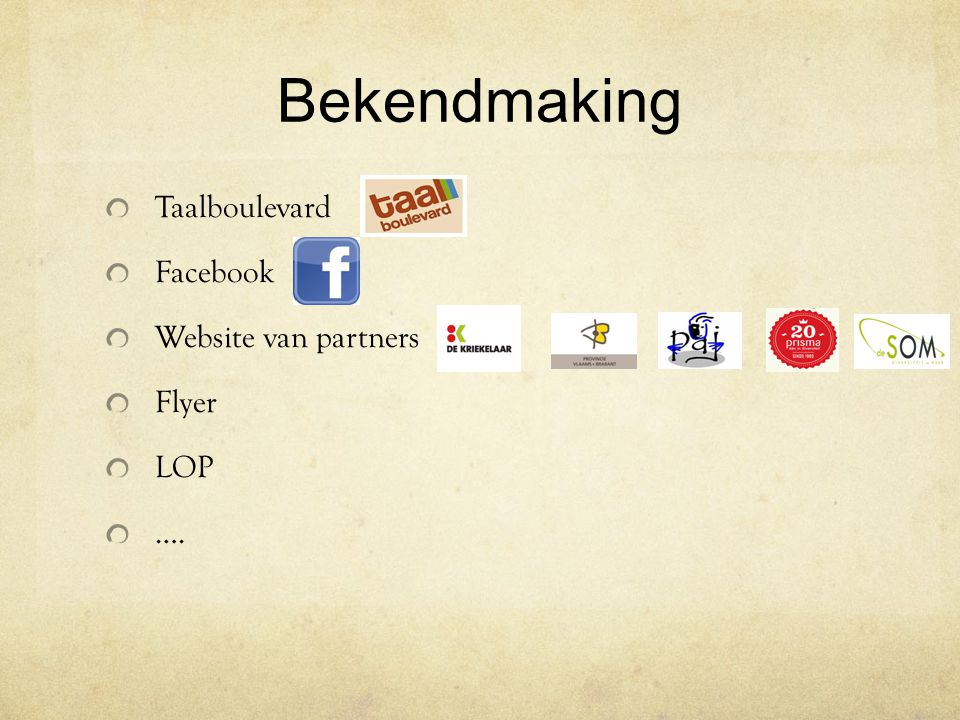 Bekendmaking Taalboulevard Facebook Website van partners Flyer LOP ….