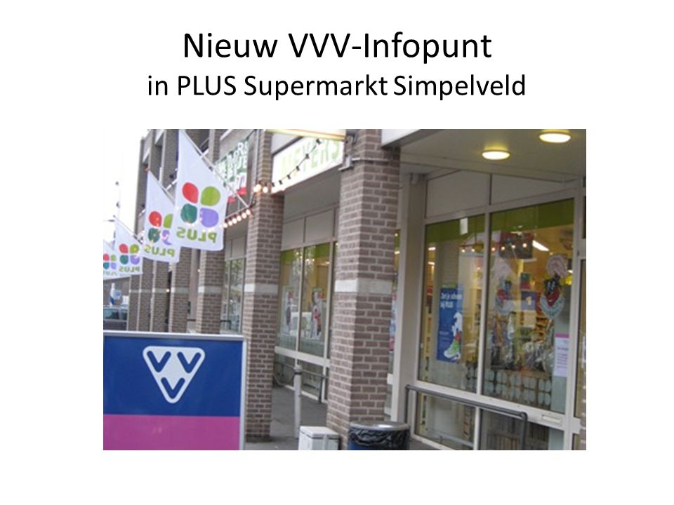 Nieuw VVV-Infopunt in PLUS Supermarkt Simpelveld