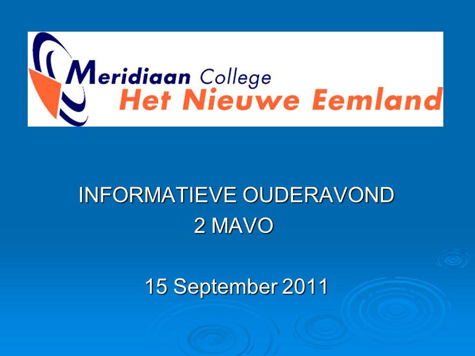 INFORMATIEVE OUDERAVOND INFORMATIEVE OUDERAVOND 2 MAVO 15 September 2011 15 September 2011