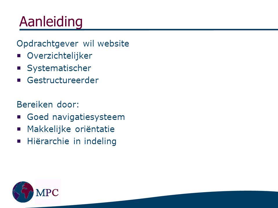 Doel & Kern project  Website wordt centraal communicatiemiddel naar de doelgroepen toe.