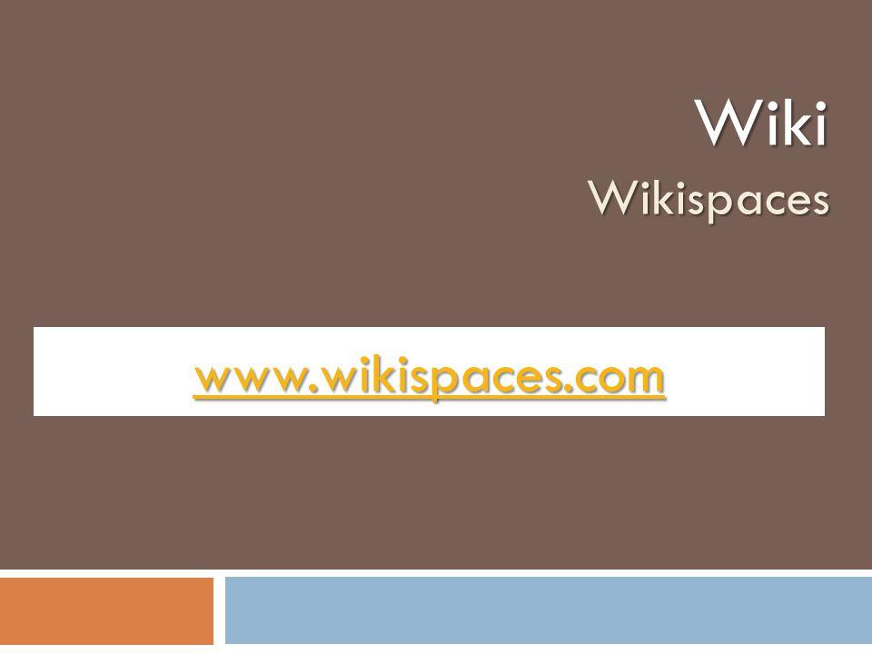 www.wikispaces.com WikiWikispaces