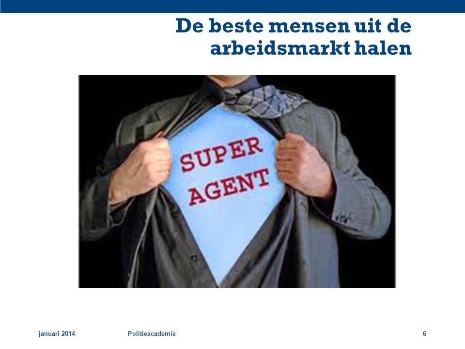 De beste mensen uit de arbeidsmarkt halen januari 2014Politieacademie6