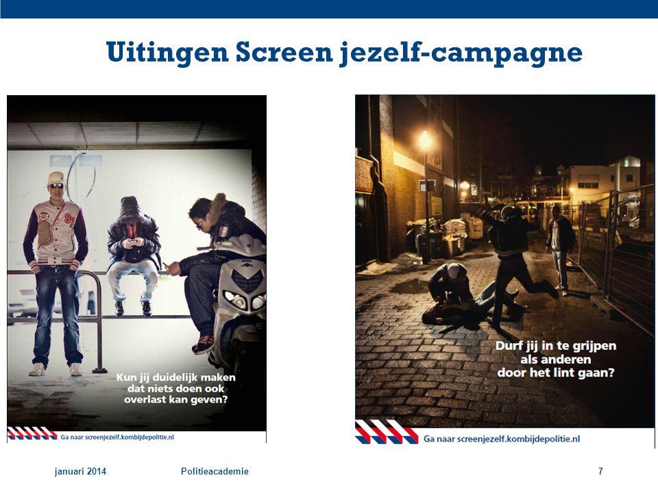 Uitingen Screen jezelf-campagne januari 2014Politieacademie7
