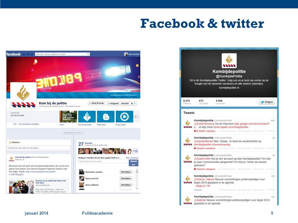 Facebook & twitter januari 2014Politieacademie9
