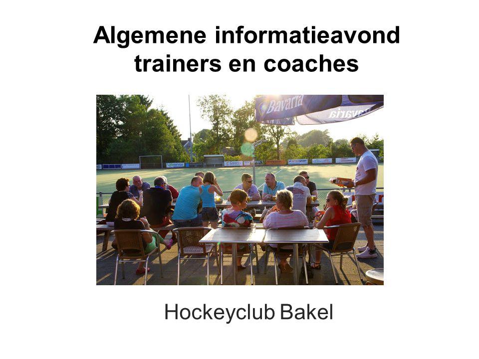 Algemene informatieavond trainers en coaches Hockeyclub Bakel