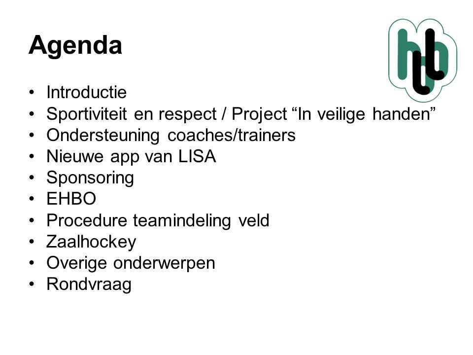 """Agenda •Introductie •Sportiviteit en respect / Project """"In veilige handen"""" •Ondersteuning coaches/trainers •Nieuwe app van LISA •Sponsoring •EHBO •Pro"""