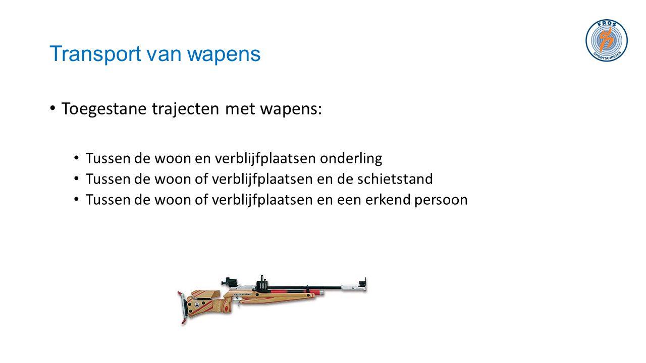 Transport van wapens • Toegestane trajecten met wapens: • Tussen de woon en verblijfplaatsen onderling • Tussen de woon of verblijfplaatsen en de schi