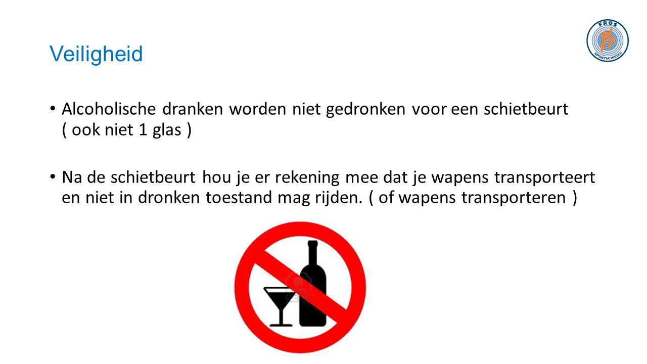 Veiligheid • Alcoholische dranken worden niet gedronken voor een schietbeurt ( ook niet 1 glas ) • Na de schietbeurt hou je er rekening mee dat je wap