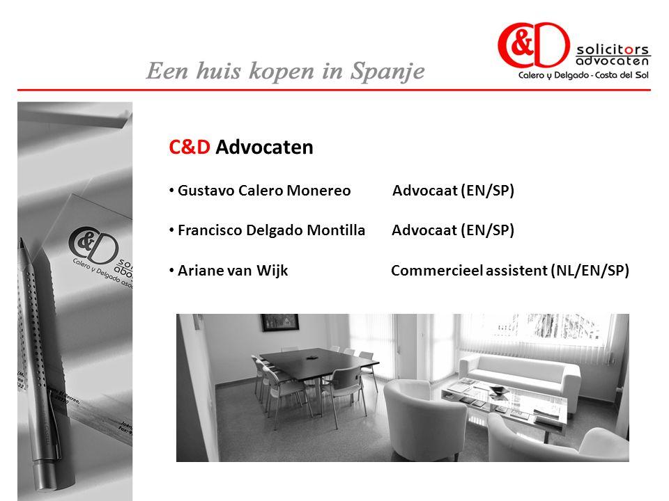 C&D Advocaten • Gustavo Calero Monereo Advocaat (EN/SP) • Francisco Delgado Montilla Advocaat (EN/SP) • Ariane van Wijk Commercieel assistent (NL/EN/SP)