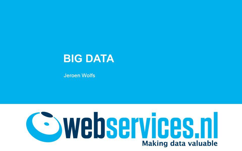 Agenda •Big data •Check-out & big data •Toepassingen van big data in eCommerce