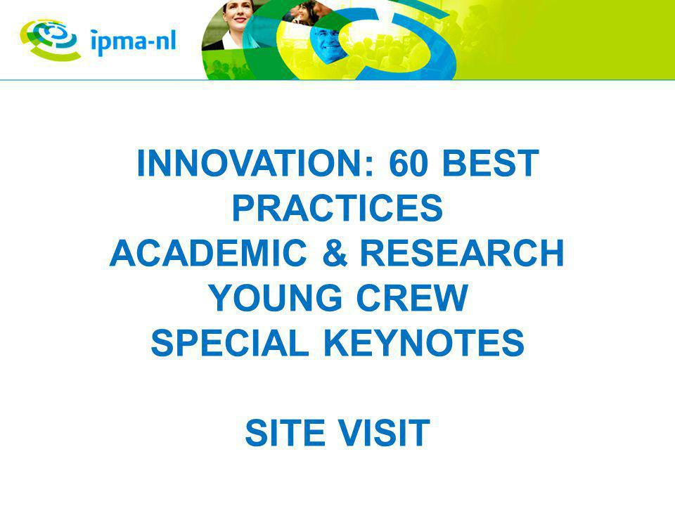 INNOVATION: 60 BEST PRACTICES ACADEMIC & RESEARCH YOUNG CREW SPECIAL KEYNOTES SITE VISIT