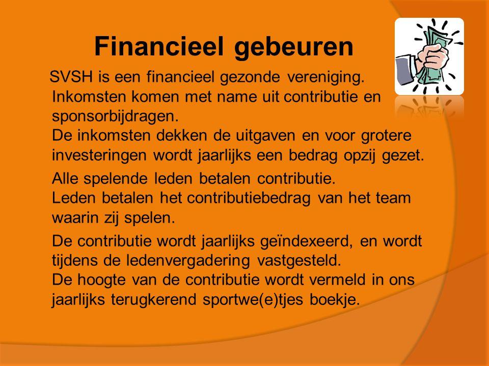 Financieel gebeuren SVSH is een financieel gezonde vereniging.