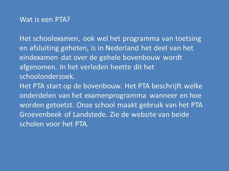 Wat is een PTA? Het schoolexamen, ook wel het programma van toetsing en afsluiting geheten, is in Nederland het deel van het eindexamen dat over de ge