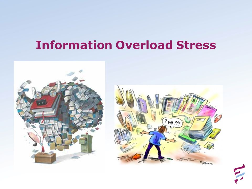 Information Overload Stress