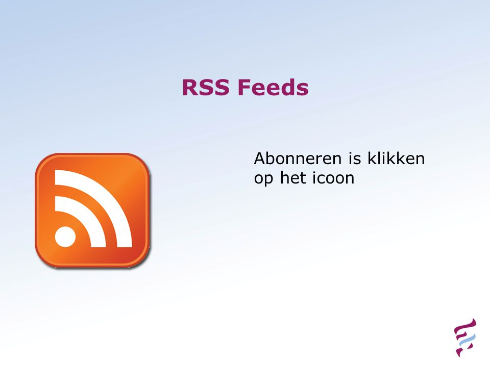 RSS Feeds Abonneren is klikken op het icoon