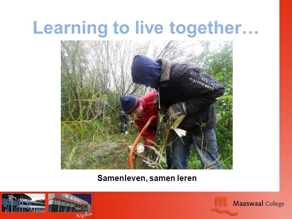 Learning to live together… Samenleven, samen leren
