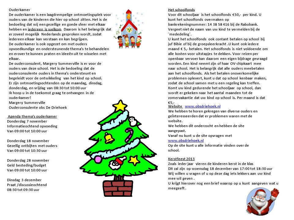 Agenda thema's ouderkamer Donderdag 7 november Informatieochtend opvoeding Van 09:00 tot 10:00 uur Donderdag 18 november Gezellig ontbijten met ouders