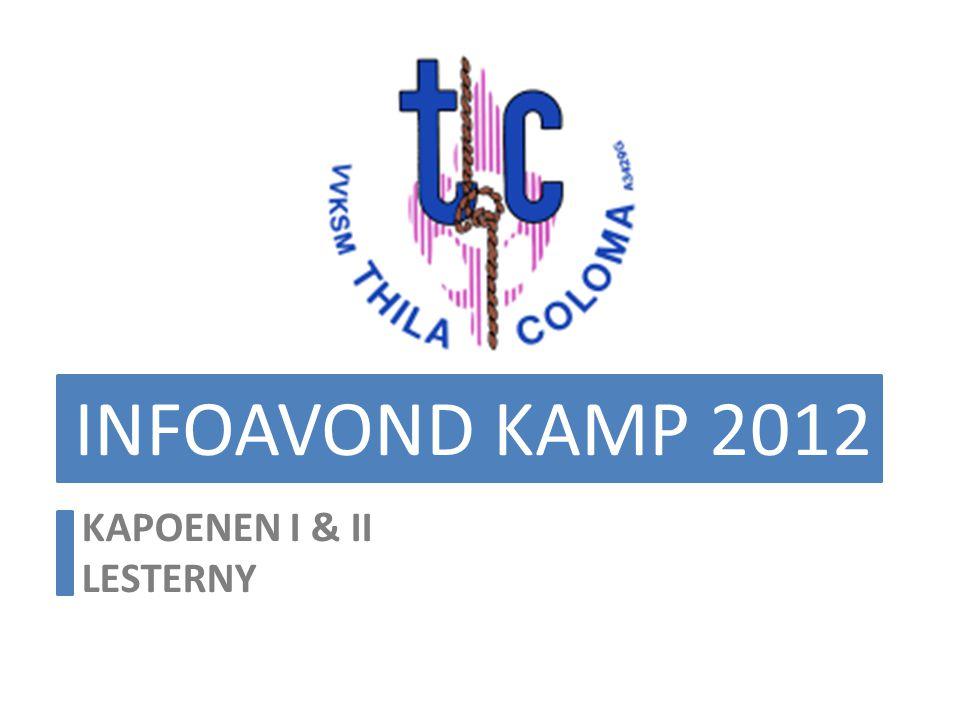 INFOAVOND KAMP 2012 KAPOENEN I & II LESTERNY
