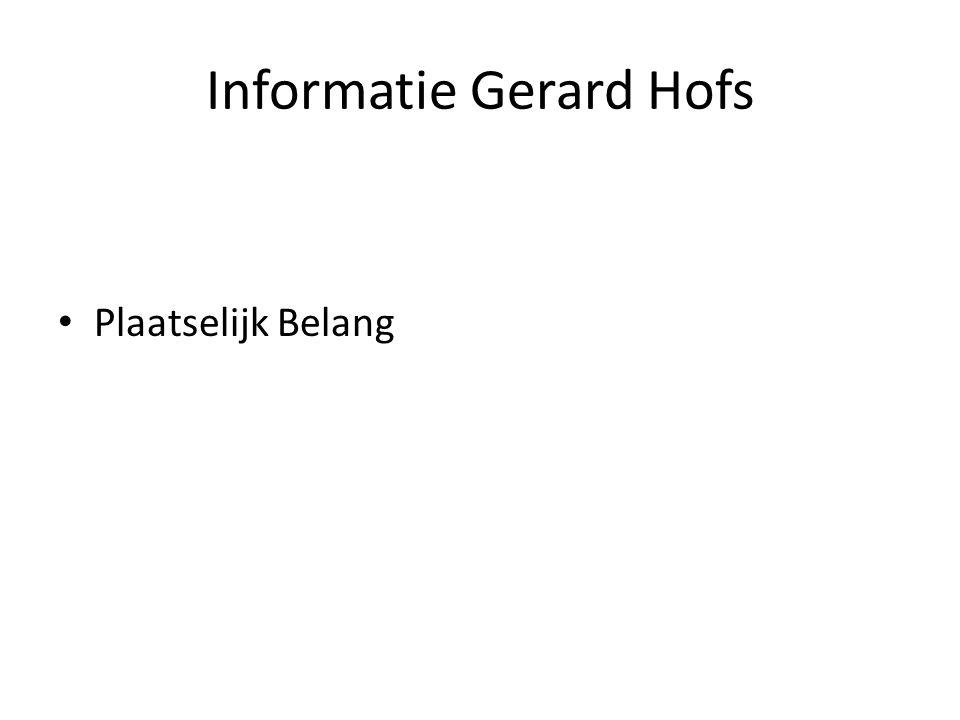 Informatie Gerard Hofs • Plaatselijk Belang