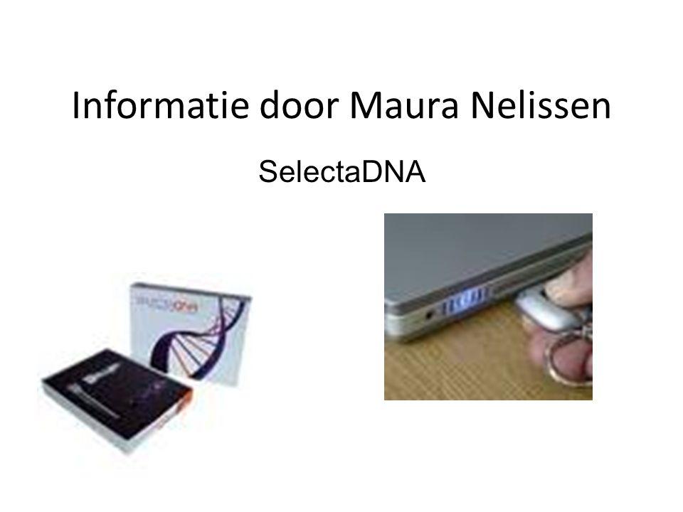 Informatie door Maura Nelissen SelectaDNA