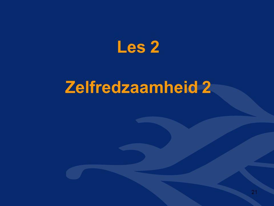 Les 2 Zelfredzaamheid 2 21
