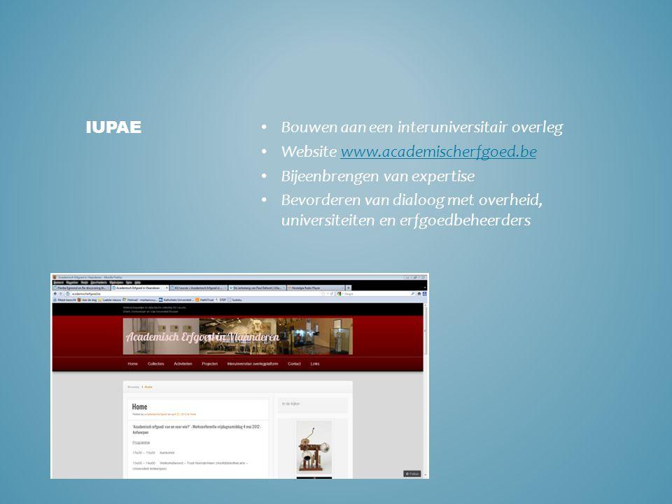 • Bouwen aan een interuniversitair overleg • Website www.academischerfgoed.bewww.academischerfgoed.be • Bijeenbrengen van expertise • Bevorderen van d