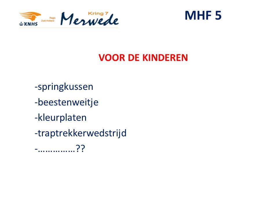 MHF 5 VOOR DE KINDEREN -springkussen -beestenweitje -kleurplaten -traptrekkerwedstrijd -……………??