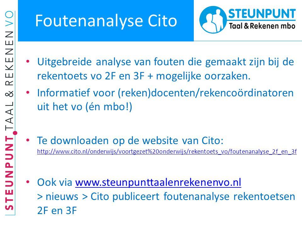 Foutenanalyse Cito • Uitgebreide analyse van fouten die gemaakt zijn bij de rekentoets vo 2F en 3F + mogelijke oorzaken. • Informatief voor (reken)doc