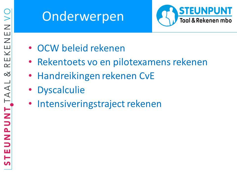 OCW-beleid rekenen vo Planning centraal examen Nederlands en de rekentoets in het vo: • 2013-2014 Rekentoets verplicht onderdeel van eindexamen vo, cijfer op bijlage • 2014-2015 Centrale Examens Nederlands zijn geijkt aan referentieniveau 2F, 3F of 4F • 2015-2016 cijfer rekentoets op cijferlijst en telt mee in slaag- zakbepaling