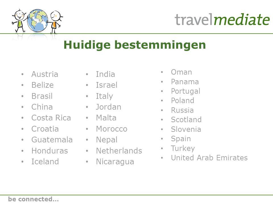 Bedankt voor uw aandacht! info@travelmediate.nl 020 – 260 00 53 be connected…