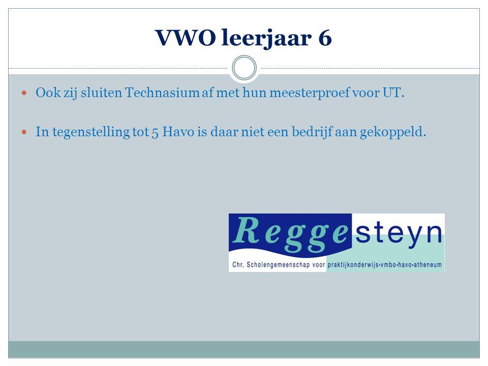 VWO leerjaar 6  Ook zij sluiten Technasium af met hun meesterproef voor UT.  In tegenstelling tot 5 Havo is daar niet een bedrijf aan gekoppeld.