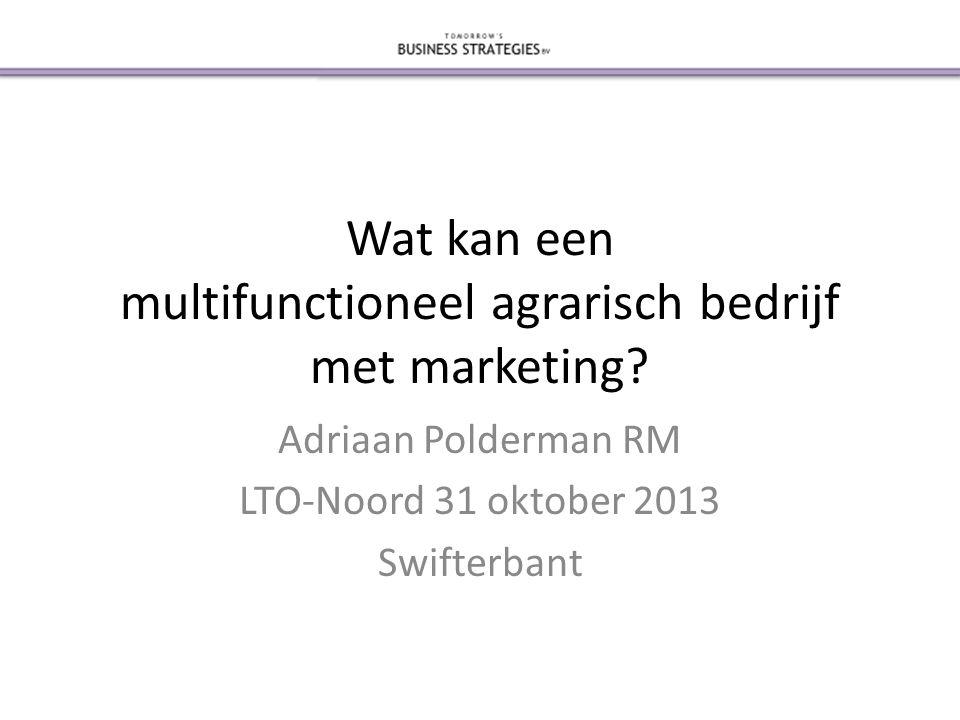 Wat kan een multifunctioneel agrarisch bedrijf met marketing.