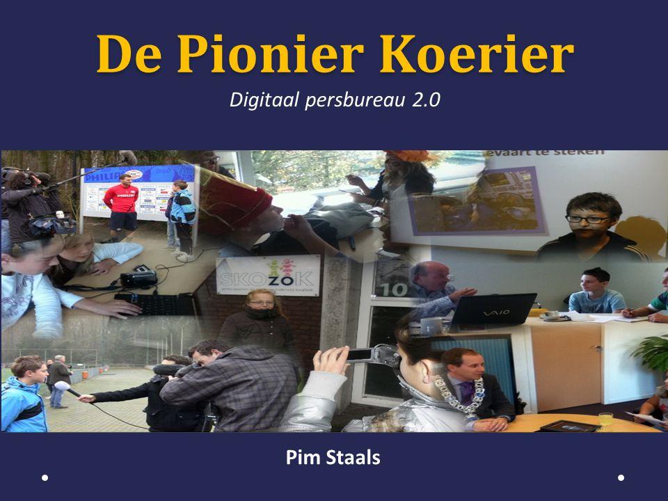 De Pionier Koerier Digitaal persbureau 2.0 Pim Staals