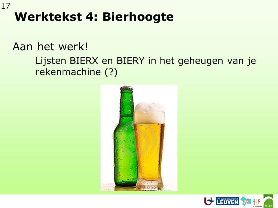 17 Werktekst 4: Bierhoogte Aan het werk.