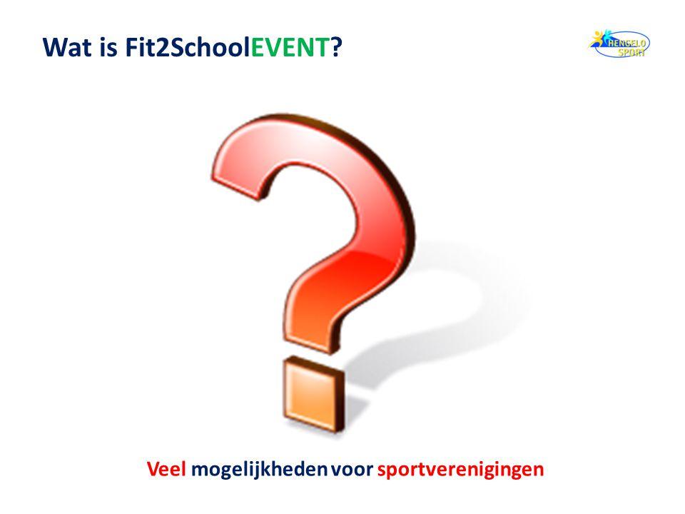 Wat is Fit2SchoolEVENT? Veel mogelijkheden voor sportverenigingen