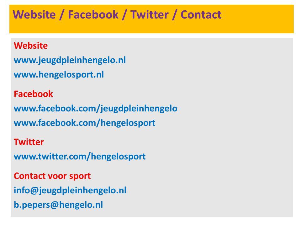 Website / Facebook / Twitter / Contact Website www.jeugdpleinhengelo.nl www.hengelosport.nl Facebook www.facebook.com/jeugdpleinhengelo www.facebook.com/hengelosport Twitter www.twitter.com/hengelosport Contact voor sport info@jeugdpleinhengelo.nl b.pepers@hengelo.nl
