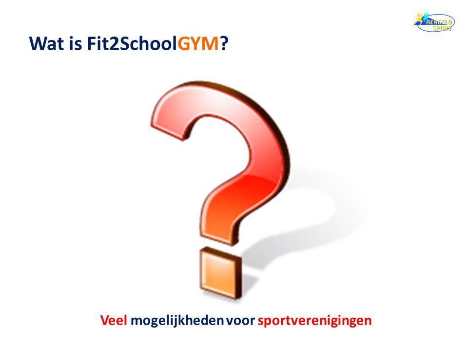 Wat is Fit2SchoolGYM? Veel mogelijkheden voor sportverenigingen