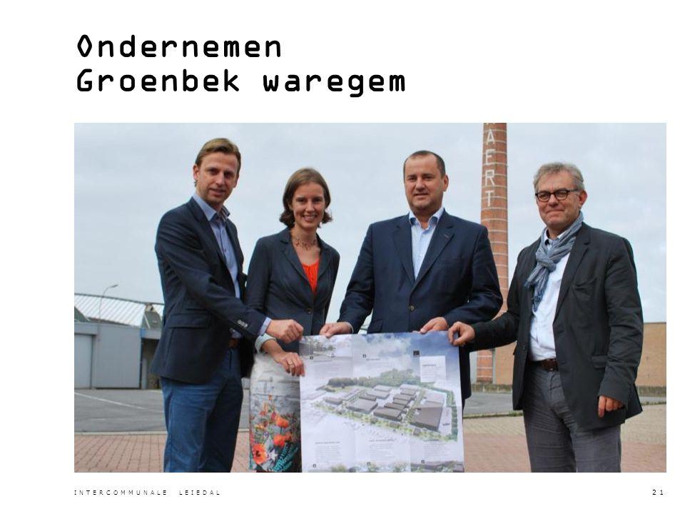Ondernemen Groenbek waregem INTERCOMMUNALE LEIEDAL 21