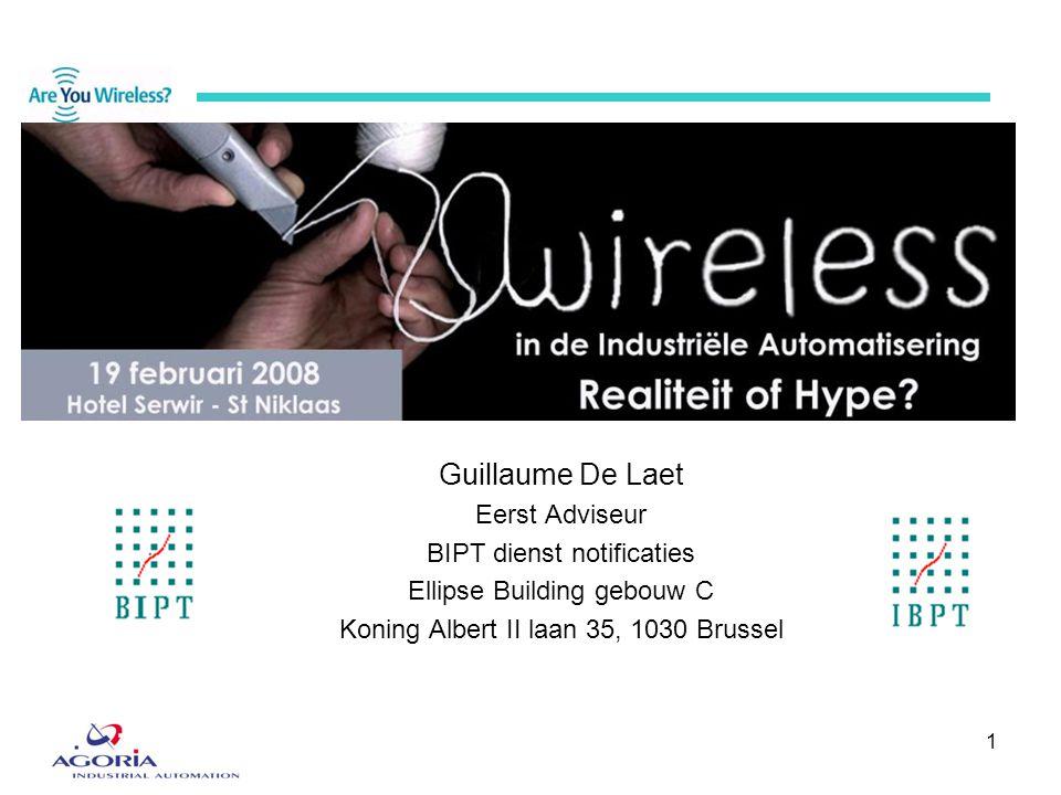 1 Guillaume De Laet Eerst Adviseur BIPT dienst notificaties Ellipse Building gebouw C Koning Albert II laan 35, 1030 Brussel