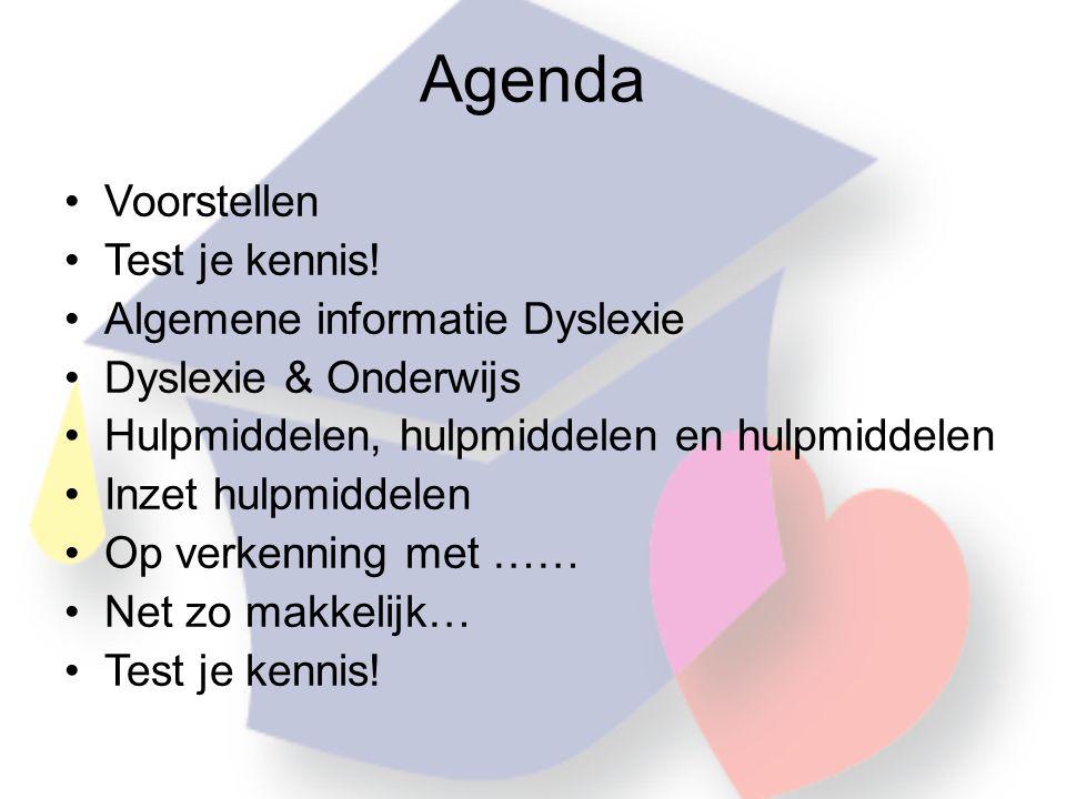 Agenda •Voorstellen •Test je kennis.